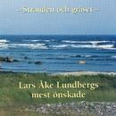 Stranden Och Gräset - Lars-Åke Lundbergs mest Önskade/Lars-Åke Lundberg