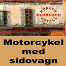 Motorcykel med sidovagn/Eldkvarn