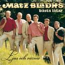 Ljus och värme - Matz Bladhs bästa låtar/Matz Bladhs