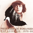 Preskriberade Romanser 1978-88/Ulf Lundell