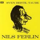 Nils Ferlin/Sven-Bertil Taube
