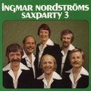 Saxparty, Vol. 3/Ingmar Nordströms