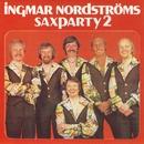 Saxparty, Vol. 2/Ingmar Nordströms
