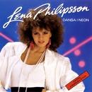 Dansa i neon/Lena Philipsson