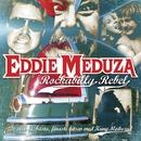 Rockabilly Rebel/Eddie Meduza