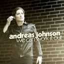 We Can Work It Out/Andreas Johnson