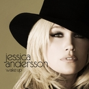 Wake Up/Jessica Andersson