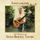Änglamark - Det bästa med/Sven-Bertil Taube