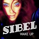 Wake Up/Sibel