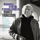 Regionala nyheter: Stockholmsdelen/Svante Thuresson