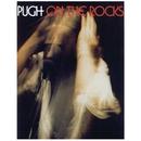 Pugh On The Rocks/Pugh Rogefeldt