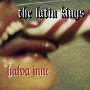 Halva inne/The Latin Kings
