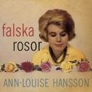Falska rosor/Ann-Louise Hanson