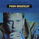 En ny rebell i byn/Pugh Rogefeldt