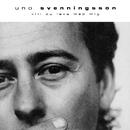 Vill du leva med mig/Uno Svenningsson