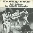 Ta hit din längtan/Family Four