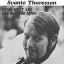 Du ser en man/Svante Thuresson