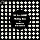 Wedding Cake / Danke Für Die Blumen/Siw Malmkvist