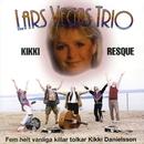 Kikki Resque/Lars Vegas Trio