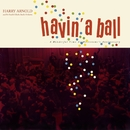 Havin' A Ball/Harry Arnold And His Swedish Radio Studio Orchestra