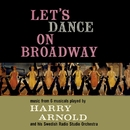 Let's Dance On Broadway/Harry Arnold And His Swedish Radio Studio Orchestra