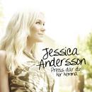 Precis där du hör hemma/Jessica Andersson