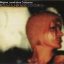 Miss Colourful/Regina Lund