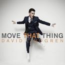 Move That Thing (Radio Edit)/David Lindgren