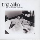 När jag låser mitt sommarhus/Tina Ahlin