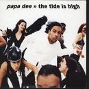 The Tide Is High/Papa Dee