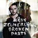Broken Parts/Måns Zelmerlöw