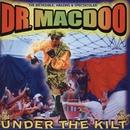 Under The Kilt/Dr Macdoo