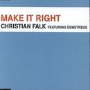Make It Right [Remixes]/Christian Falk