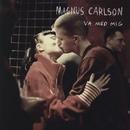 Va med mig/Magnus Carlson