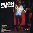 Pugh 1968-1978/Pugh Rogefeldt