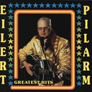 Greatest Hits/Eilert Pilarm