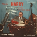 This Is Harry And The Mystery Band/Harry Arnold And His Swedish Radio Studio Orchestra