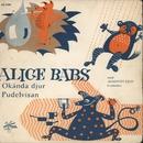 Okända djur/Alice Babs