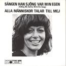 Sången han sjöng var min egen/Lill Lindfors