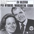 En valsfan/Per Myrberg