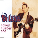 Naked Number One/Di Leva