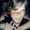 End Of The World/Andreas Johnson