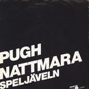Nattmara/Pugh Rogefeldt