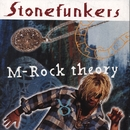 M-Rock Theory/Stonefunkers