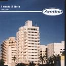 I Wanna Be There/Arnthor