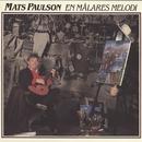 En målares melodi/Mats Paulson