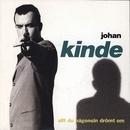 Allt du någonsin drömt om/Johan Kinde