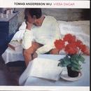 Vissa dagar/Tomas Andersson Wij