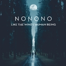 Like the Wind/NONONO