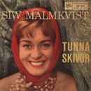 Tunna skivor/Siw Malmkvist